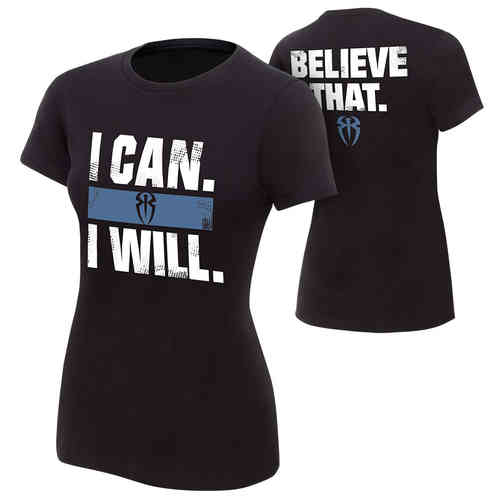 Roman Reigns I Can I Will Frauen Authentic T-Shirt