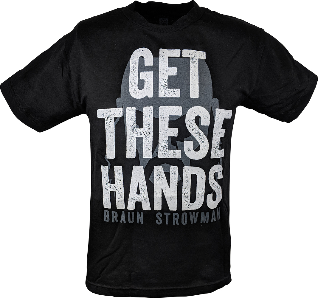 "Braun Strowman ""Get These Hands"" T-Shirt"