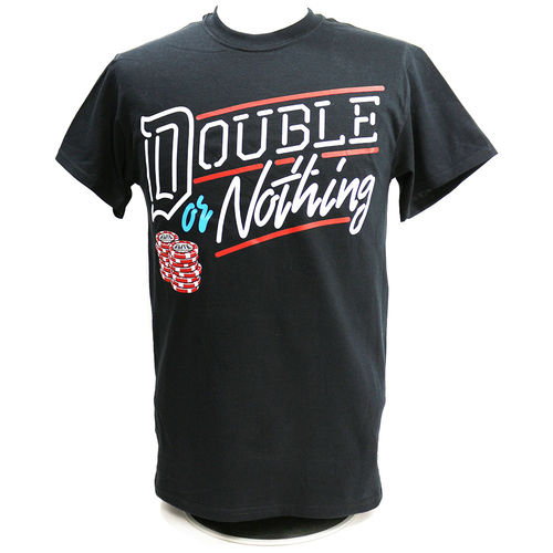 Double or Nothing T-shirt