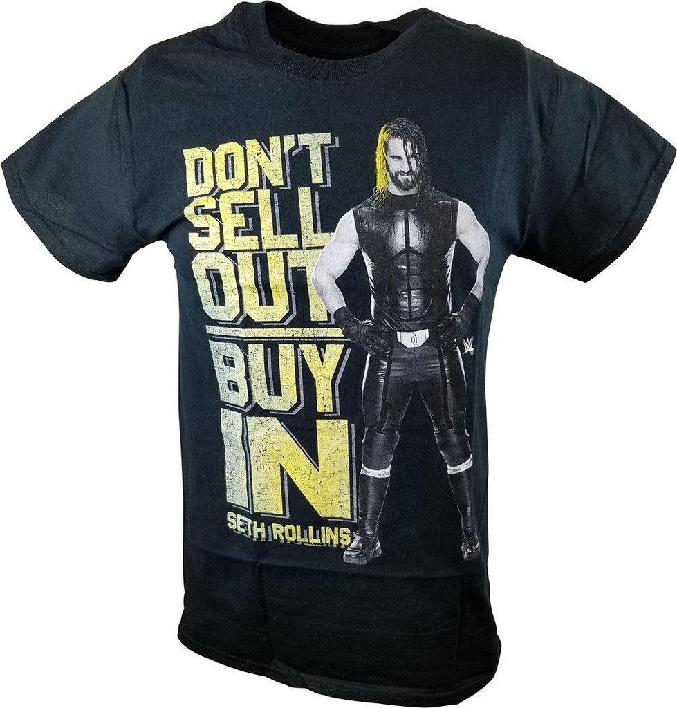WWE SETH ROLLINS DON'T BUY IN SELL OUT T-Shirt